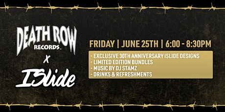 ISlide x Death Row Launch Party tickets
