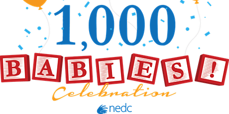 NEDC 1000 Babies Celebration tickets