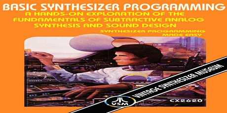 Hands-On Intro to Synthesis Workshop at the Vintage Synthesizer Museum tickets