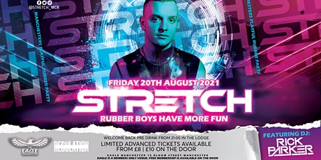 STRETCH | Out Of Lockdown | 20.08.2021 tickets