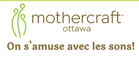 Mothercraft Ottawa EarlyON: On s'amuse avec les sons! billets