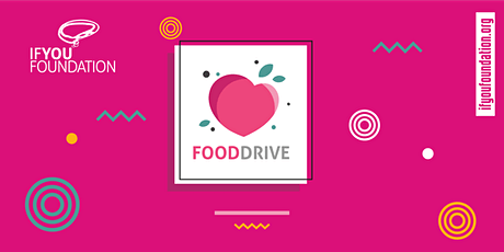 Food Drive by IF You Foundation tickets