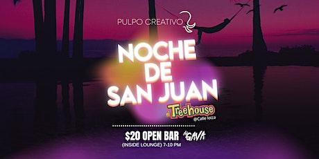NOCHE DE SAN JUAN @TREEHOUSE tickets