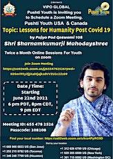 Lessons for Humanity Post Covid by Shri Sharnamkumar Mahodayshri tickets