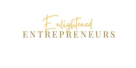 Enlightened Entrepreneurs tickets