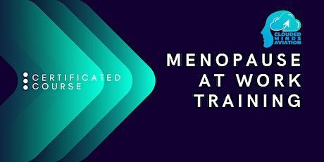 Menopause at Work Training (Women Only Session) - 2HR tickets