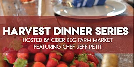 Harvest Dinner Series at the Cider Keg Farm Market tickets