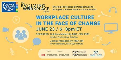 Workplace culture in the face of change tickets