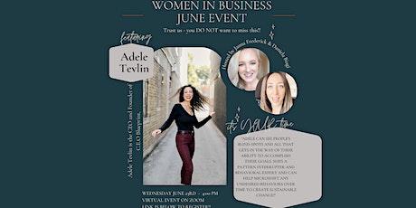 Women in Business - Hamilton FEAT: Adele Tevlin - June Event tickets