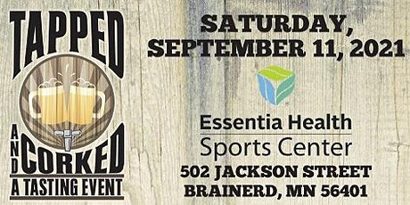TAPPED & CORKED - 6TH ANNUAL TASTING EVENT FUNDRAISER tickets