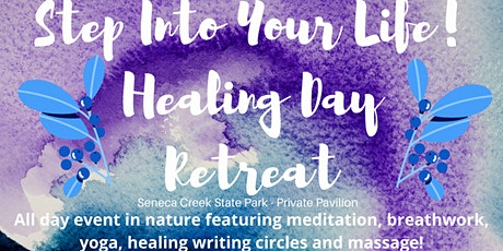 Step Into Your Life - Healing Nature Day Retreat tickets