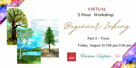 VIRTUAL -  Learn to Paint with Alcohol Inks - Part 4  Trees tickets