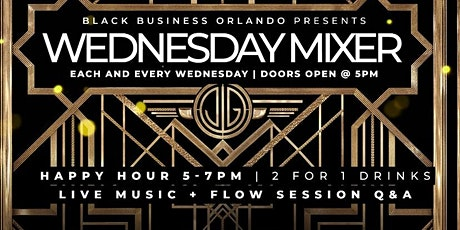 Black Business Orlando Presents, The Wednesday Mixer! tickets