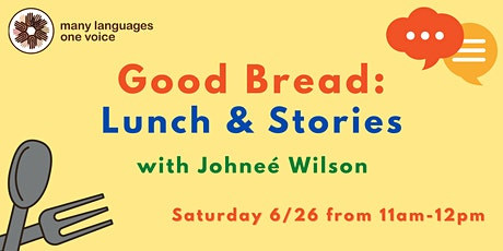 Good Bread: Lunch & Stories tickets