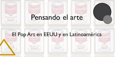 Pensando el arte. El Pop Art en EEUU y en Latinoamérica tickets