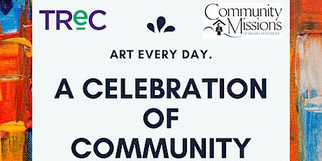 A Celebration of Community Through Art tickets
