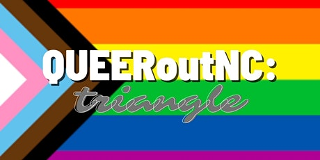 QUEERoutNC Triangle Presents: Queer Night Out tickets