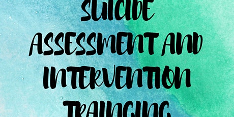 Suicide Assessment & Intervention Training tickets