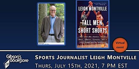 Sports journalist Leigh Montville presents Tall Men, Short Shorts tickets