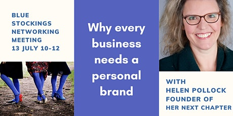 Blue Stockings and Why Every Business Needs a Personal Brand tickets