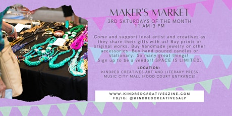 Maker's Market  Small Business Saturdays 3rd Saturdays of the Month tickets