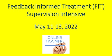 FIT Supervision Intensive 2022 ONLINE tickets