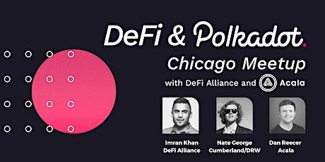 DeFi & Polkadot   Chicago Meetup tickets