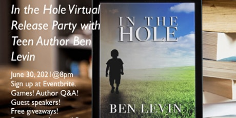 In the Hole Virtual Book Release Party with Teen Author Ben Levin tickets