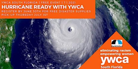 2021 Hurricane Ready with YWCA - Miami Gardens Location tickets