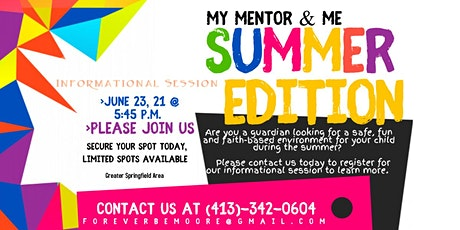 My Mentor and Me: Summer Edition tickets