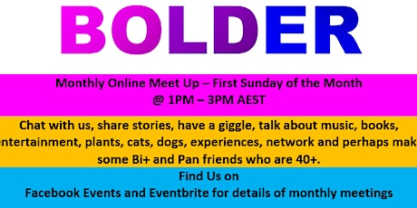 BOLDER 40+ Bi+, Pan, Omni, MGA and Queer Meet Up tickets