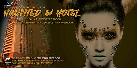 Haunted W Dallas Halloween Party - Exclusive Costume Ball tickets