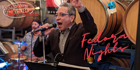 Fridays Uncorked featuring Fedora Nights tickets