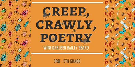 Creepy Crawly Poetry [3rd - 5th Grade] tickets