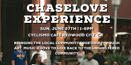 CHASELOVE EXPERIENCE SUMMER 21 tickets