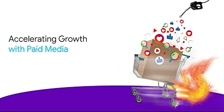 Accelerating Growth with Paid Media - DTC Food Producers tickets