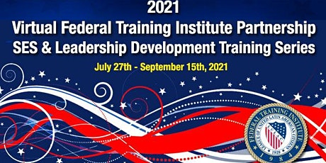 2021 Virtual FTIP SES and Leadership Development Training Series tickets