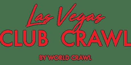 Las Vegas Club Crawl - Platinum - By World Crawl tickets