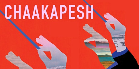 Q & A Discussion of the film Chaakapesh with director Justin Kingsley tickets