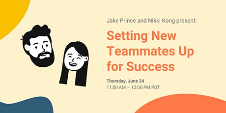 Setting New Teammates Up for Success tickets