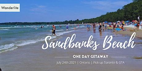One Day Getaway from TO & GTA- Sandbanks Beach & PEC tickets