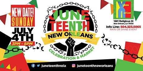 Juneteenth New Orleans Celebration & Market **NEW DATE: SUNDAY JULY 4TH** tickets