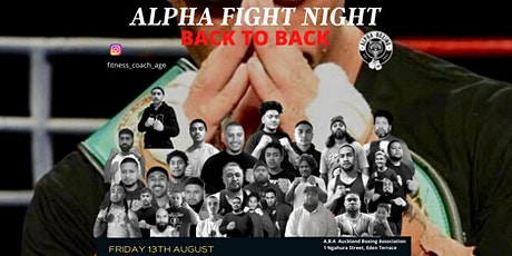 Alpha Boxing Back 2 Back Fight Night - Friday tickets