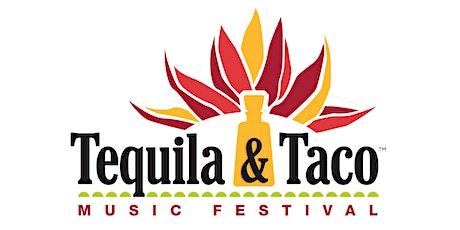 VENDOR INFO Tequila and Taco Music Festival - Ventura - July 24 & 25, 2021 tickets