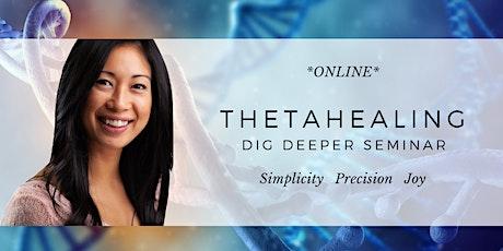 ThetaHealing Dig Deeper Online Seminar - July 2021 tickets
