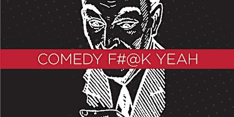Comedy F#@K Yeah tickets