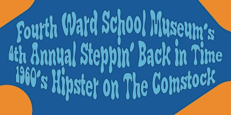4th Annual Steppin' Back in Time, 1960's tickets