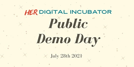HER Incubator Public Demo Day Summer 2021 tickets