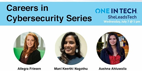 SheLeadsTech – Careers in Cybersecurity Series #3 tickets
