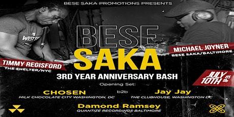 BESE SAKA 3RD YEAR ANNIVERSARY BASH tickets